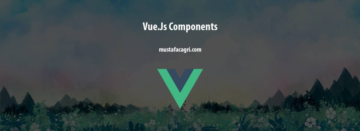 Vue.Js Components