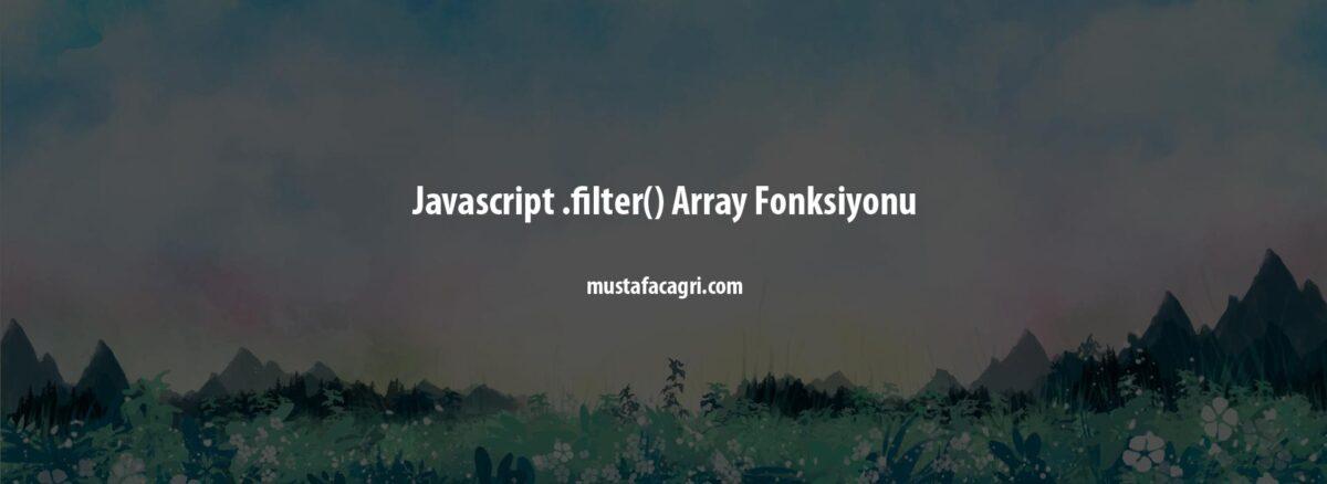 Javascript .filter() Array Fonksiyonu